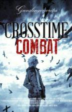 Crosstime Combat by gunslingerwrites