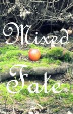 Mixed Fate (Iron Fey Fanfic) by HikaruLeach