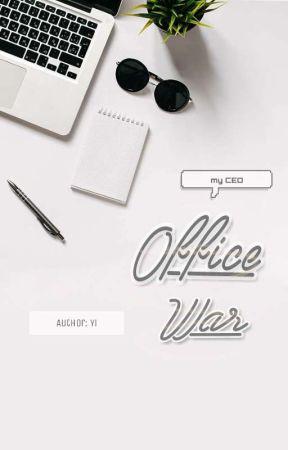 [ChanBaek] [Hoàn] Office War - Trận Chiến Giữa Phác Tổng vs Biện Nhân Viên  by __Nho__