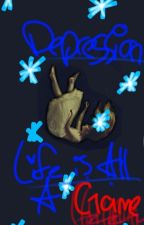 Depression Life...{Completed} by IrisHeartX3