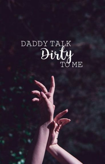 ➵ Daddy, talk dirty to me || HanHun.