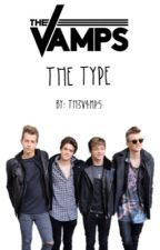 The Vamps Is The Type by Th3V4mp5