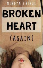 Broken Heart (Again) by nindyafr