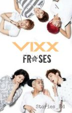 Frases-VIXX by Miracle016