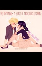 The happening- a story of Miraculous Ladybug(Fixing/Rewriting) by Fly_high_butterfly