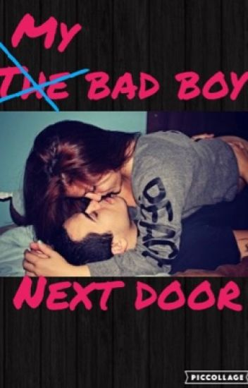 My bad boy next door