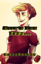 Bill's The Type... by NateFuenty