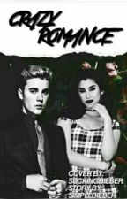 Crazy Romance • Jauren A.U by SimpleBieber