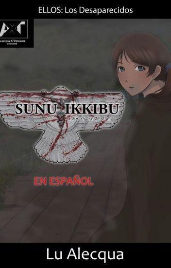 Sunu Ikkibu (Español)