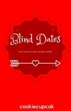 The Blind Dates That Turned by cookiecupcakefighter