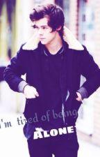 I'm tired of being Alone (Harry Styles fan-fiction). by MrsGabija