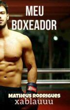 Meu Boxeador (Romance Gay) by xablauuu
