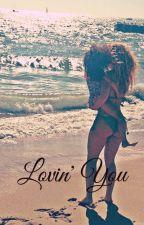 Lovin' You by BlissfullK
