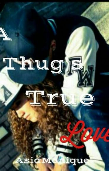 A Thug's True Love.