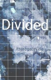 Divided by itsjaegabryele