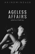 Ageless Affairs by AKindMind628