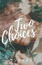 Two CHOICES | m.y & p.j /Complete + Sequel by Hoseoken