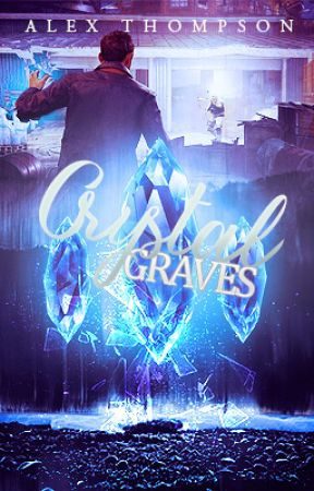 Crystal Graves [#Wattys2016] by Astariel