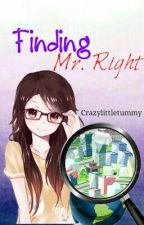 Finding MR.Right by thecroossroad06
