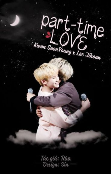 [Longfic][SEVENTEEN][HoZi] Part-time Love