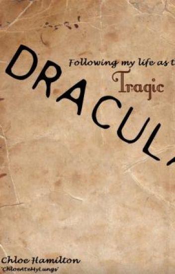 Tragic Dracula
