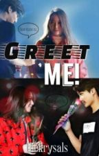 Greet Me! [ KAISTAL ] by krys-jung