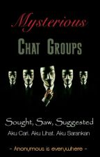 Mysterious Chat Group - Grup Chat Misterius by ZhukeLiang
