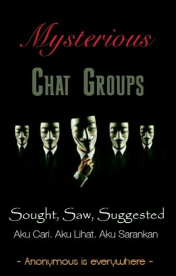 Mysterious Chat Group - Grup Chat Misterius