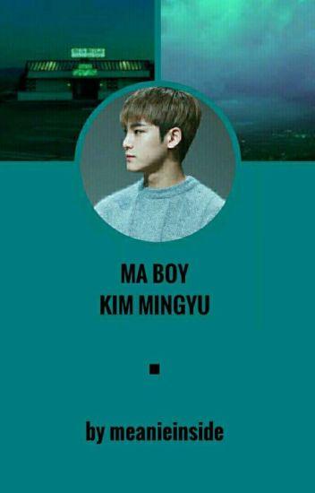 ☆ Ma Boy [Kim Mingyu] ☆