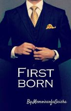 First Born by MemoirsofaGeisha