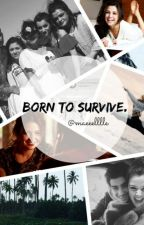 Born To Survive || ZM (Pause) by maeeelllle