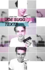 Joe Sugg Texts  by caspar_leeo