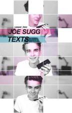Joe Sugg Texts  by caspar_leeo