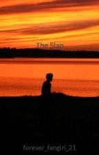 The Slap (undergoing editing) by McKate21