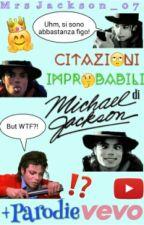 Citazioni Improbabili Di Michael Jackson by MrsJackson_07