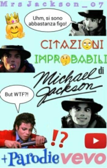 Citazioni Improbabili Di Michael Jackson