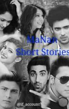 MaNan: Short Stories by dua_arafat