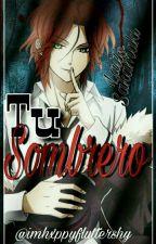 Tu Sombrero  One-Shot  [Laito Sakamaki] by PanditaSlayer