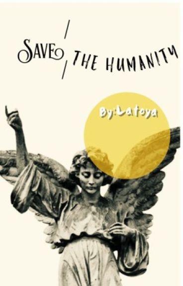 Save The Humanity|أنقذوا الإنسانيه( Harry styles)