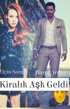 KİRALIK AŞK GELDİ by barisangu123