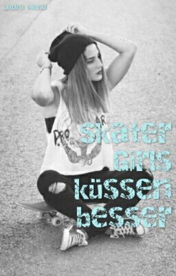 Skater Girls küssen besser