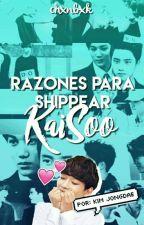 Razones para shippear KaiSoo✨Jongdae by chxnbxk