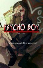 Psycho Boy - p.j.m by Caveun