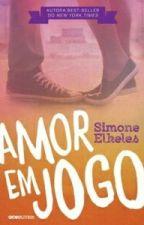 Amor em jogo - Simone Elkeles by Domialbuquerque