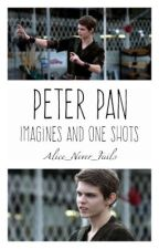 Peter Pan ↠  Imagines And One Shots by Alice_Never_Fails