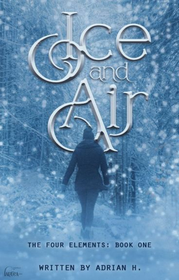 Ice and Air (The Four Elements: Book 1)