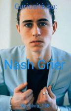 Curiosità su Nash Grier by silvia_158