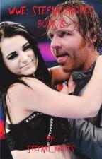 WWE: Stefani Rhodes Book 8 by Stefani_Rhodes