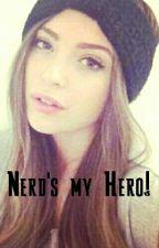 Nerd's my Hero! by 1DFandom16