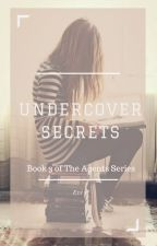 Undercover Secrets [#3 in The Agents Series ] by Eviken